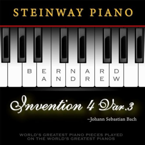 J. S. Bach: Invention No. 4 in D Minor, BWV 775: Variation No. 3 (Steinway Piano Version)