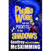 Phyllis Wong and the Pockets of the Shadows: A Phyllis Wong Mystery (The Phyllis Wong Mysteries Book 4) (English Edition)