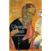 L'Evangile de Jean : Un commentaire