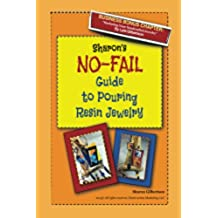 Sharon's NO-FAIL Guide to Pouring Resin Jewelry (English Edition)