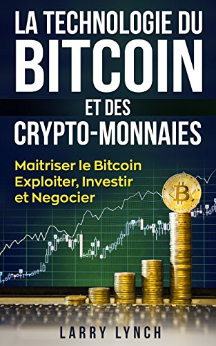 Larry Lynch - La Technologie du Bitcoin Et des Crypto-monnaies sur Bookys