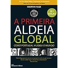 A Primeira Aldeia Global (Portuguese Edition)
