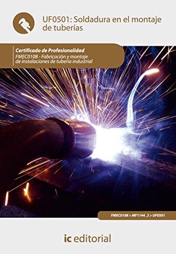 Soldadura en el montaje de tuberías. FMEC0108 eBook: Manuel ...