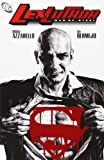 Lex Luthor: Man of Steel by Brian Azzarello (2005-12-30)