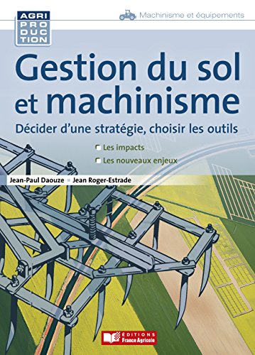 Gestion du sol et machinisme