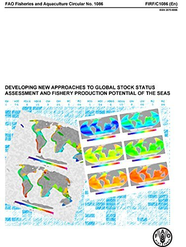 Developing New Approaches to Global Stock Status Assessment and Fishery Production Potential of the Seas (FAO Fisheries and Aquaculture Circulars) by Food and Agriculture Organization of the United Nations (2014-05-30) par Food and Agriculture Organization of the United Nations