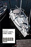 Digger Hamburg: Kleiner segeln, größer leben.