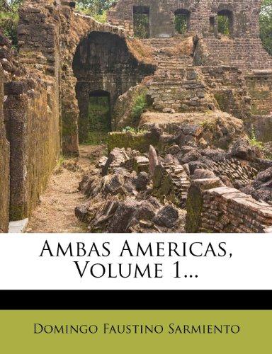 Ambas Americas, Volume 1...