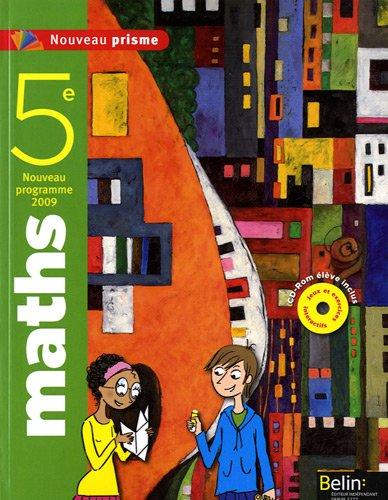 Nouveau prisme 5e : Manuel grand format par Nadine Jacob, Alain Sitbon, Jean Vissio, Isabelle Xoual, Collectif