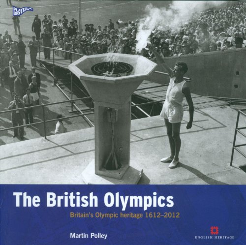 The British Olympics: Britain's Olympic Heritage 1612-2012 (Played in Britain) por Martin Polley