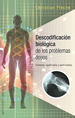 Descodificación Biológica Problemas Óseos (SALUD Y VIDA NATURAL)