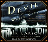 The Devil in the White City: Murder, Magic, Madness, and the Fair that Changed America (Illinois) by Erik Larson (2003-02-11)