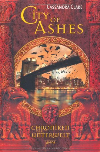 Buchseite und Rezensionen zu 'City of Ashes: Chroniken der Unterwelt (2)' von Cassandra Clare