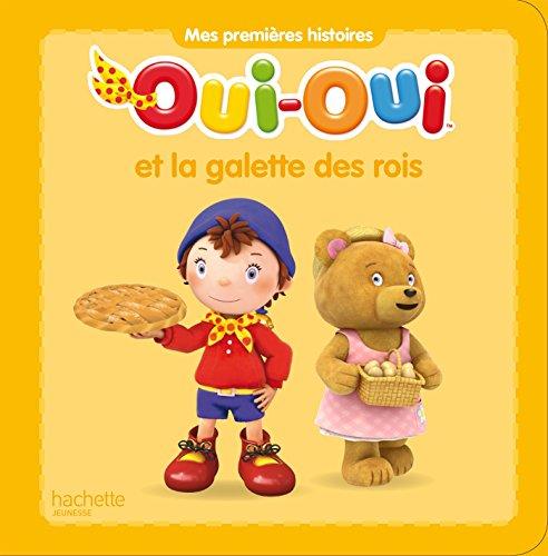 Pdf Epub Télécharger Oui Oui Et La Galette Des Rois Gratuit Ebook