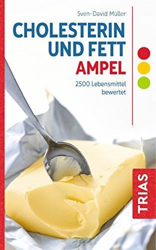 Cholesterin- und Fett-Ampel: 2500 Lebensmittel bewertet -
