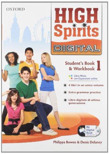 High spirits digital. Student's book-Workbook-Mydigitalbook 2.0. Per la Scuola media. Con CD-ROM. Con espansione online: 1