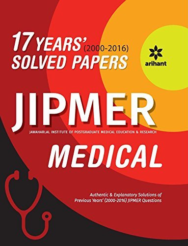 JIPMER Medical 17 Years' 2000-2016 Solved Papers 2017