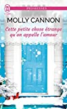 Cette petite chose étrange qu'on appelle l'amour (J'ai lu promesses) (French Edition)