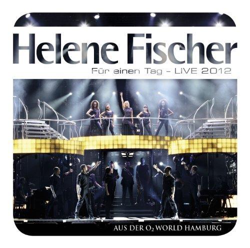 Fur Einen Tag: Live by HELENE FISCHER (2012-12-18)