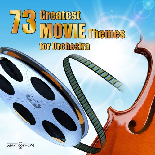 73 Greatest Movie Themes for S...