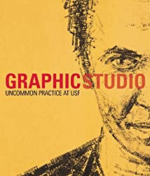 Graphicstudio: Uncommon Practice at USF
