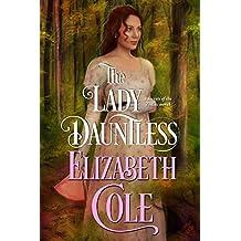 The Lady Dauntless (Secrets of the Zodiac) by Elizabeth Cole (2015-10-06)
