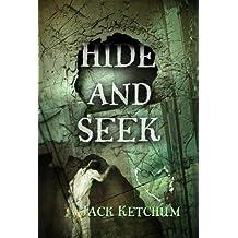 Hide and Seek by Jack Ketchum (2007-10-01)