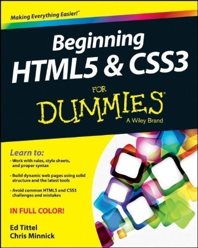 Beginning HTML5 and CSS3 For Dummies (For Dummies (Computer/Tech)) by Tittel, Ed (2013) Paperback