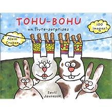 Tohu-Bohu : Un livre-surprises