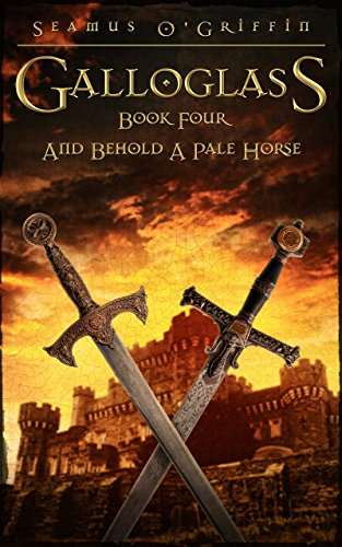 galloglass-book-four-and-behold-a-pale-horse-english-edition