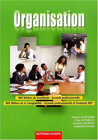 organisation-bep-mtiers-du-secrtariat-seconde-professionnelle-bep-mtiers-de-la-comptabilit-seconde-professionnelle-et-terminale-bep