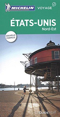 Guide Vert Etats-Unis: Nord-Est Michelin