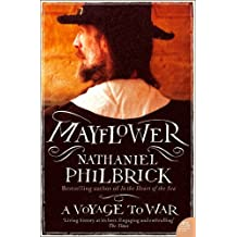 Mayflower: A Voyage to War by Nathaniel Philbrick (2011-07-29)