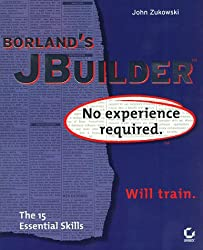 Borland's JBuilder: No Experience Required