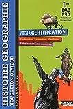Histoire- Géographie- Education civique - 1re Bac Pro