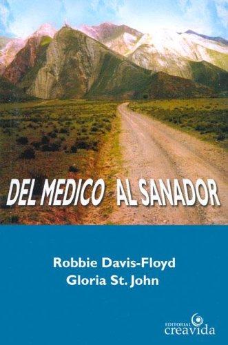 del Medico Al Sanador por Robbie Davis Floyd