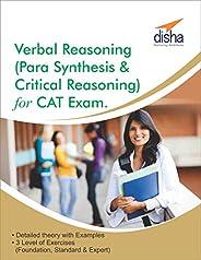 Verbal Reasoning  (Para Synthesis & Critical Reasoning) for CAT