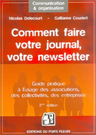 Comment faire votre journal, votre newsletter