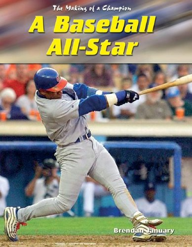 A Baseball All-Star (Making of a Champion)