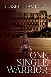 One Single Warrior (Agent of Influence Book 2) (English Edition)