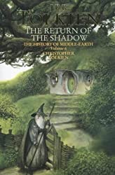 The Return of the Shadow (The History of Middle-earth, Book 6) by Christopher Tolkien (2002-02-04)