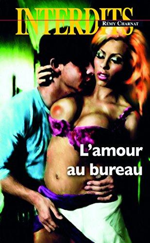 L'amour au bureau par Remy Charnat