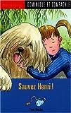 """Afficher """"Sauvez Henri !"""""""