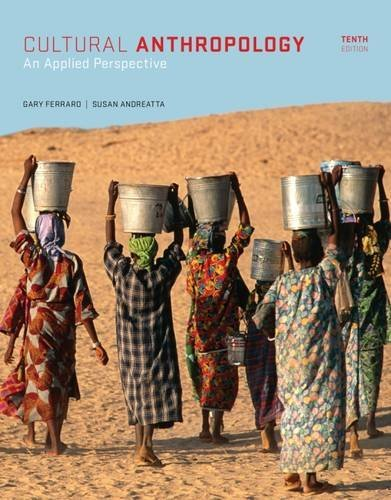Cultural Anthropology: An Applied Perspective by Susan Andreatta (2014-01-21)