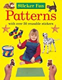 Sticker Fun: Patterns: With Over 50 Reusable Stickers