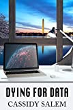 Dying for Data (Adina Donati, Accidental Sleuth Book 2) by Cassidy Salem