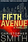 Fifth Avenue (Book One in the Fifth Avenue Series) by Christopher Smith