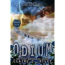 Odium VI: The Dead Saga (Odium The Dead Saga Book 6)