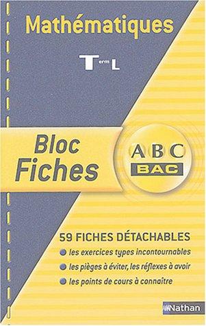 Blocs fiches ABC BAC : Maths, terminale L Spécialité