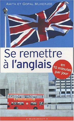 Se remettre  l'anglais en 10 mn par jour